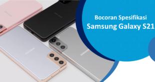 Bocoran Spesifikasi Galaxy S21