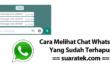 Cara Melihat Chat Whatsapp Yang Sudah Terhapus