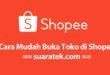 Cara buka toko di Shopee