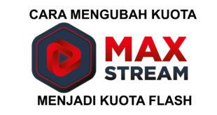 Cara Mengubah Kuota Maxstream jadi Kuota Flash